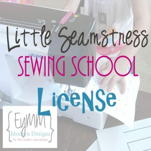 Little Seamstress Lessons CLASS LICENSE