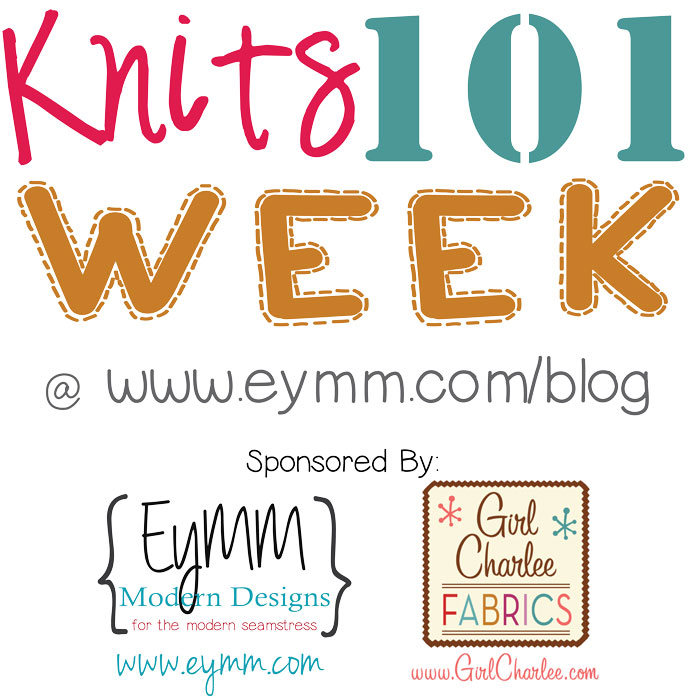 knits-101 #DIY #EYMM #Sewing #GirlCharlee